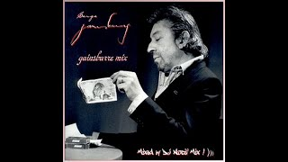 Serge Gainsbourg - Gainsbarre Mix (Mixed by DJ Nocif Mix !)