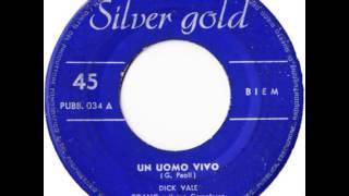 Dick Vale - Toang e Il Suo Complesso - Un Uomo Vivo (1961) Gino Paoli Cover