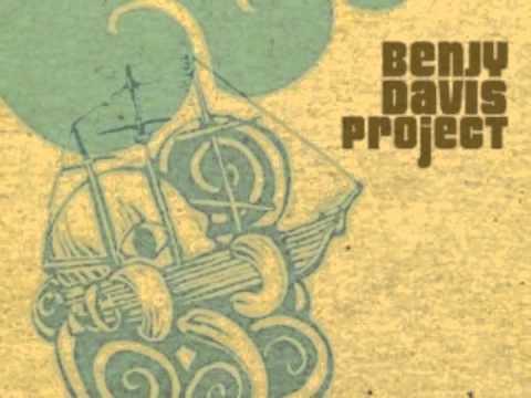 Benjy Davis Project - Sincerely