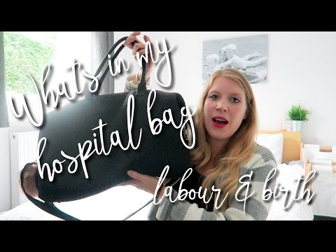 WHAT'S IN MY HOSPITAL BAG FOR LABOUR AND BIRTH? WHAT TO PACK?