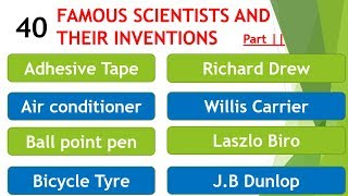 Famous scientists and their inventions