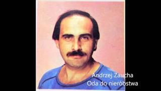 Andrzej Zaucha - Oda do nieróbstwa