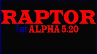 Lénine Black Feat Alpha 5.20 - Raptor