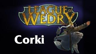 League of Wedry - Champion Marathon - Corki
