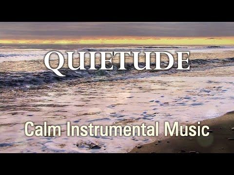 Quietude - Instrumental Prayer Music for Worship and Meditation