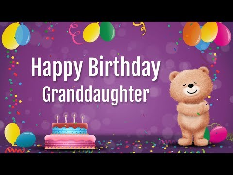 Happy Birthday wishes, images, greetings for granddaughter from grandmother or grandfather