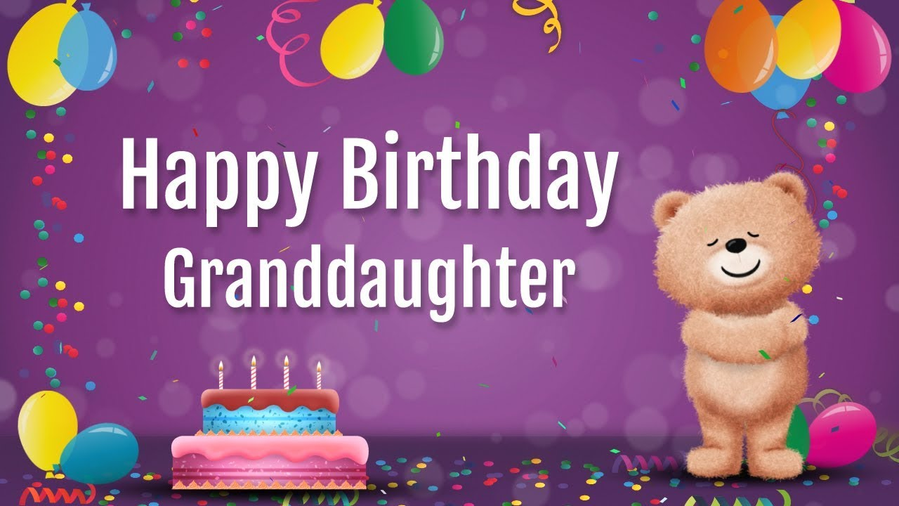 Happy Birthday Wishes Images Greetings For Granddaughter From Grandmother Or Grandfather
