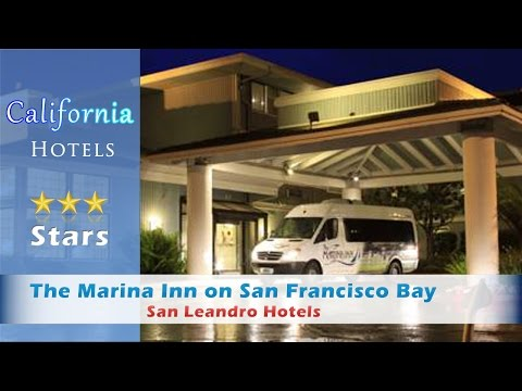 The Marina Inn on San Francisco Bay - San Leandro Hotels, California