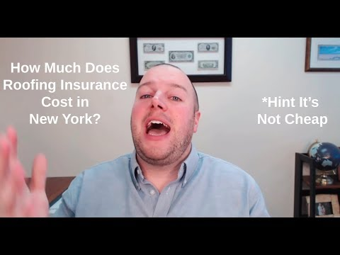 How Much Does Roofing Insurance Cost in New York?