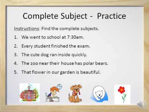 Simple Subjects and Complete Subjects - Video and Worksheet