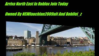 Arriva North East In Roblox AD