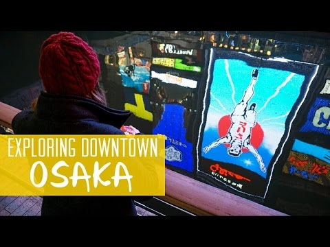 Exploring Downtown Osaka