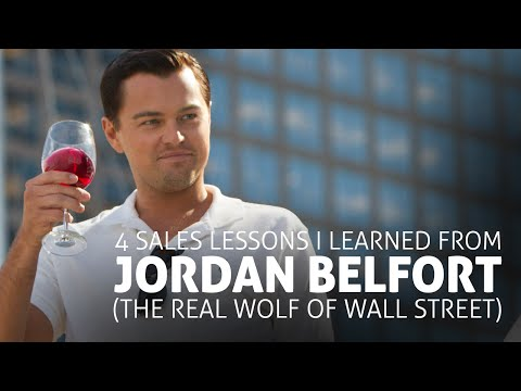 4 Sales Lessons I Learned From Jordan Belfort (The Real Wolf Of Wall Street)