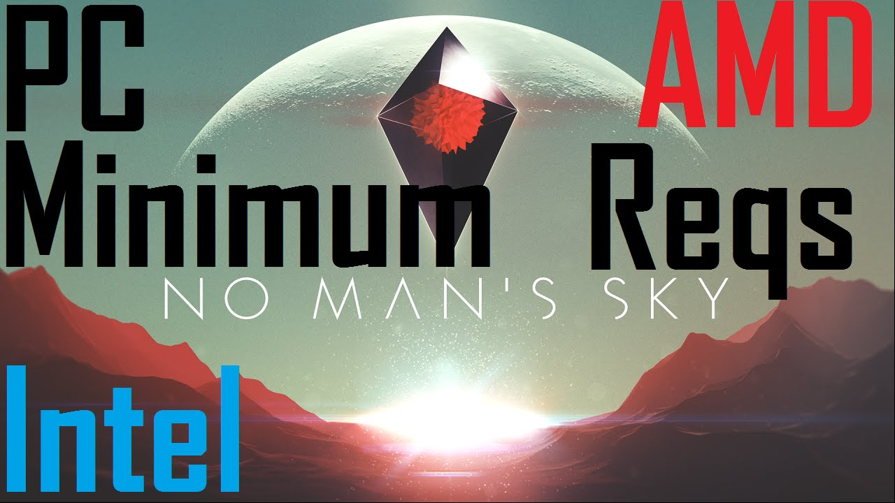 no mans sky pc system requirements