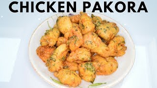 How to make Chicken Pakoras | Indian Cooking Recipes | Cook with Anisa