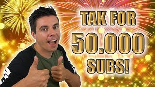 Tak for 50.000 subs!
