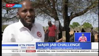 WAJIR JAB CHALLENGE: Nomadic lifestyle to blame as Many children not immunized in Wajir