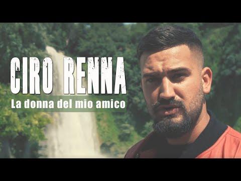 Ciro Renna - La Donna del Mio Amico (Video Ufficiale 2018) thumbnail