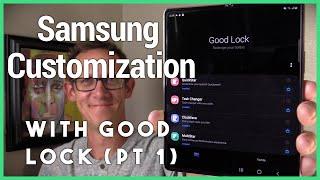 Samsung Good Lock (Part One) - Deep Modular Customization of Samsung's Galaxy Phones