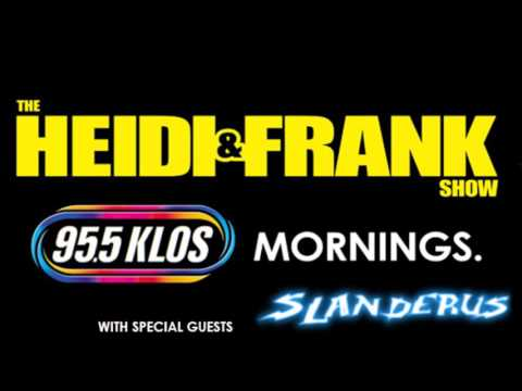 04/29/16 Slanderus on 95.5 KLOS Heidi and Frank show Stay or Go segment