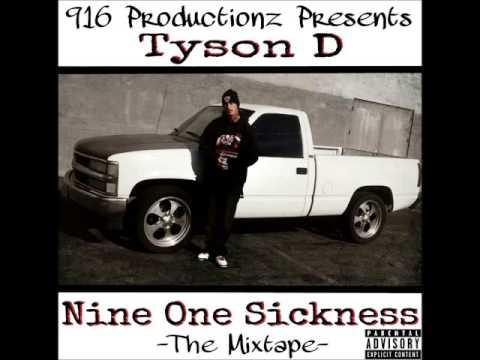 Tyson D - Welcome To Sacramento