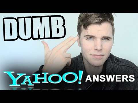 Stupid Questions on Yahoo Answers 3