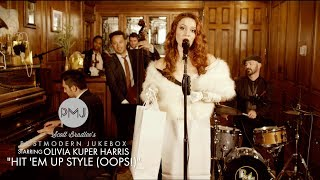 Hit 'Em Up Style (Oops!)   Blu Cantrell (Ella Fitzgerald Style Cover) ft. Olivia Kuper Harris
