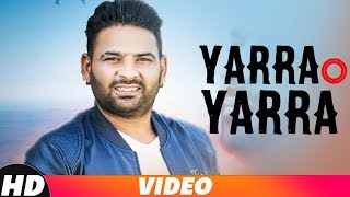 Yarra O Yaara (Full Video) | Kaka Gill | Latest Punjabi Songs 2018 | Speed Records