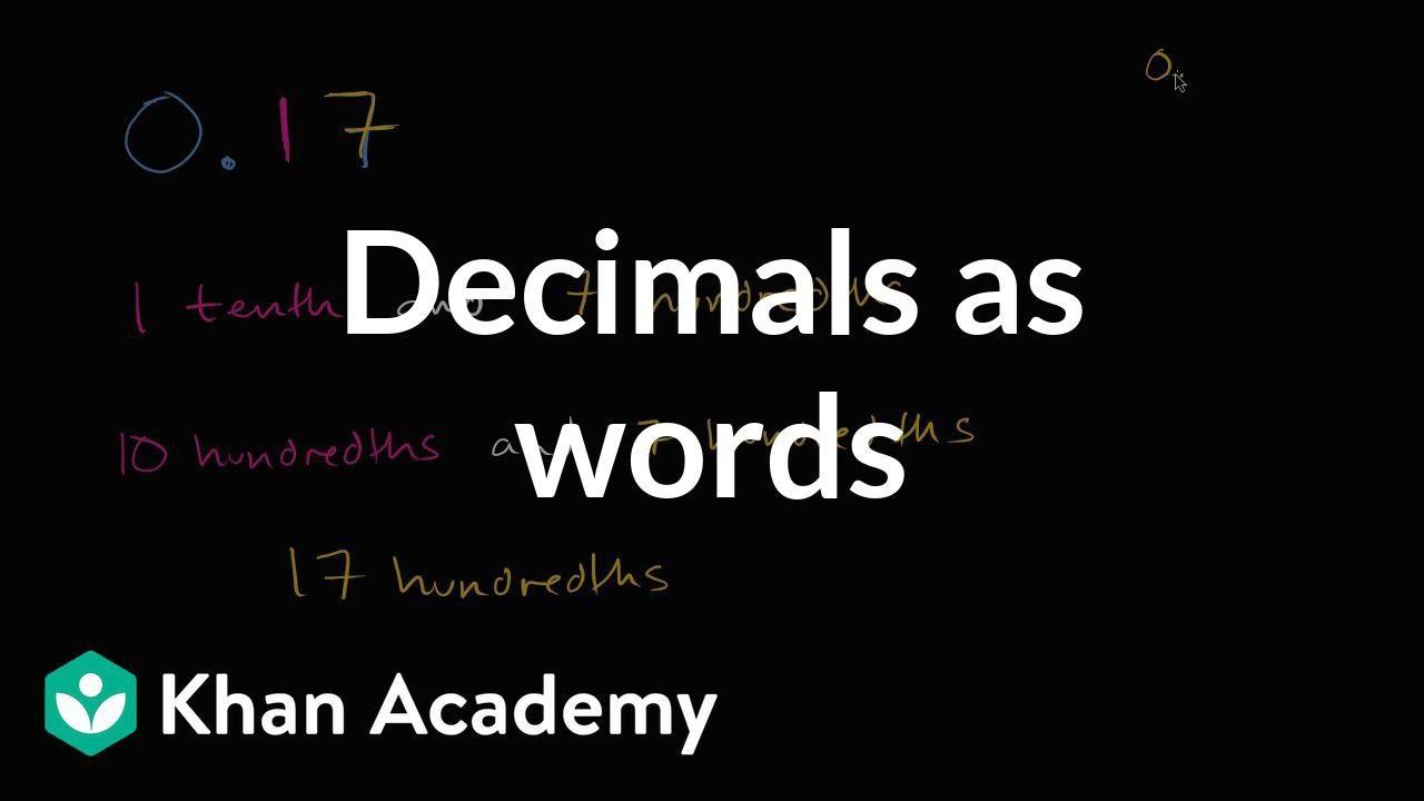 Decimals as words (video)  Khan Academy