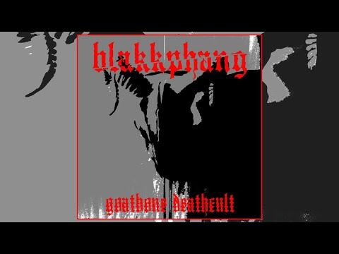 BLAKKPHANG 'Goatbone Deathcult' [Thrash Metal] FULL ALBUM 2020