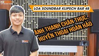 Loa Soundbar Klipsch BAR 48 // Ânh Thanh Chân Thực, Huyền Thoại Hoàn Hảo
