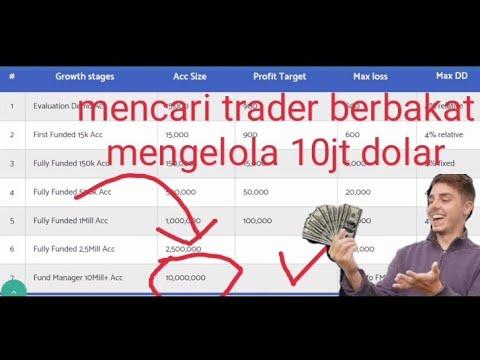 mencari trader berbakat untuk mengelola 10jt dollar
