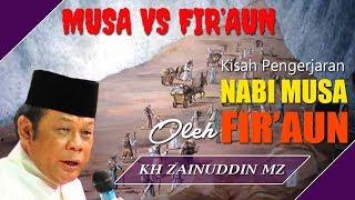 Gambar cover Kisah Pengejaran Nabi Musa Oleh Firaun - Ceramah KH Zainuddin MZ