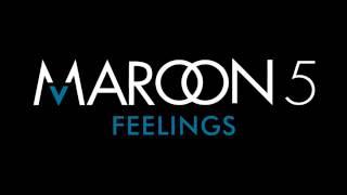 Maroon 5 Feelings (lyrics)