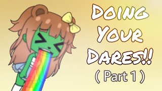 Doing Your Dares! ( Part 1 )