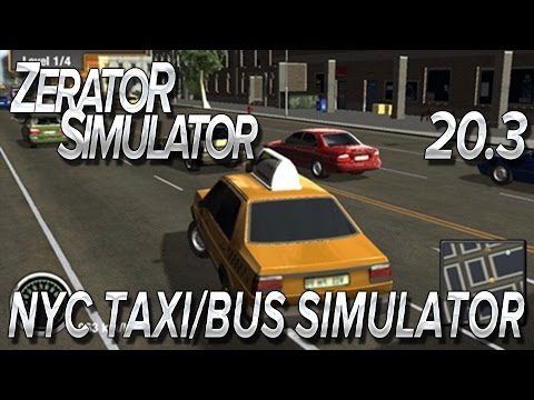 ZeratoR Simulator #20.3 : NYC Taxi/Bus Simulator