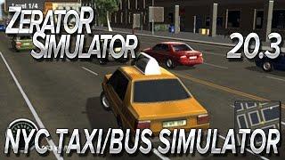 ZeratoR Simulator #20.3 : NYC Taxi/Bus Simulator