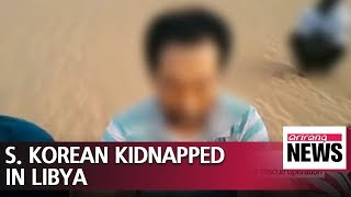 S. Korean gov't doing utmost for release of kidnapped Korean