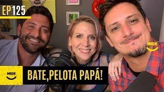 BATE, PELOTA PAPÁ! feat. Francisco Cervelli | #NRDE125