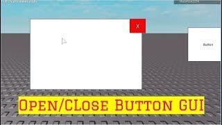 HOW TO MAKE A OPEN/CLOSE BUTTON GUI! || Roblox Studio 2019
