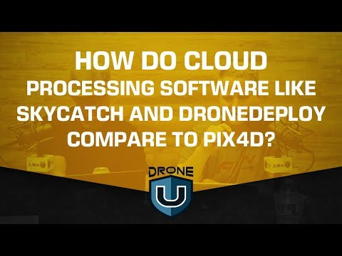050cc84b7e0 ADU 0907: How Does Cloud Processing Software like Skycatch and DroneDeploy  Compare to Pix4D? - Drone U™