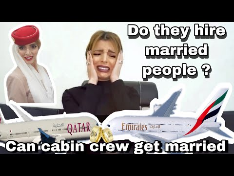 DOES QATAR AIRWAYS & EMIRATES RECRUIT MARRIED PEOPLE | CAN CABIN CREW GET MARRIED |هل يقبل المتزوجين