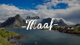 Download Mp3 Jikustik - Maaf  Lirik & Video