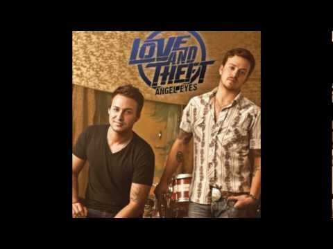 Love and Theft - Angel Eyes lyrics