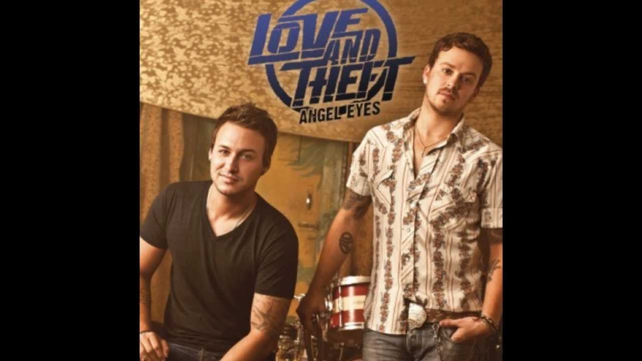 Love and Theft - Angel Eyes - YouTube