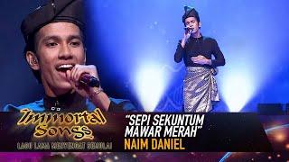 Naim Daniel - Sepi Sekuntum Mawar Merah | Immortal Songs (2020)