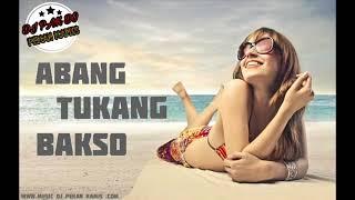 DJ PAK DO BREAKFUNK ABANG TUKANG BAKSO REMIX 2018 | ENAK KALE ENAK KALE |