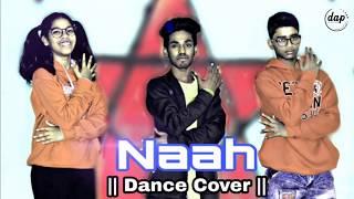 Naah ft. Hardy Sandhu || Dance Cover Bollywood Choreography by Karan Sharma