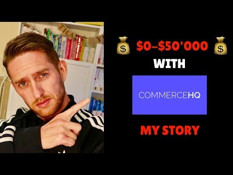 $0-$50000 With Commerce HQ - My First Store Story