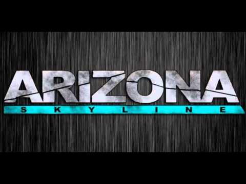 Arizona Skyline - D.T.F.